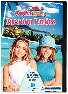 You Re Invited Mary Kate Amp Ashley S Vacation Parti Dvd