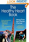 Healthy Heart Book, The