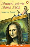 Marcel and the Mona Lisa (Penguin Joint Venture Readers)