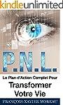 PNL: Le Plan d'Action Complet Pour Tr...