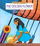 img - for The Golden Flower: A Story from Egypt book / textbook / text book
