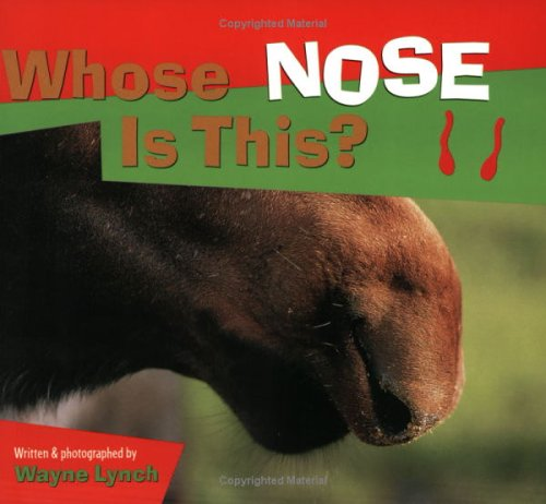Whose Nose Is This? (Whose _____ Is This)