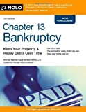 img - for Chapter 13 Bankruptcy: Keep Your Property & Repay Debts Over Time 12th edition by Elias, Stephen, Michon, Kathleen (2014) Paperback book / textbook / text book