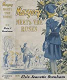 Margery Meets the Roses