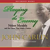 Playing the Enemy | [John Carlin]