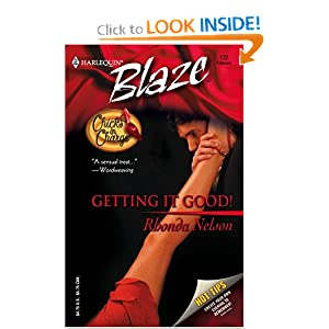 Getting It Good! (Harlequin Blaze) Rhonda Nelson