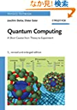 Quantum Computing, Revised and Enlarged (Physics Textbook)