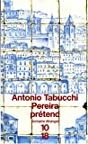 Pereira prétend (French Edition) (2264024585) by Tabucchi, Antonio