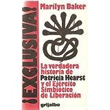 EXCLUSIVA!. LA VERDADERA HISTORIA DE PATRICIA HEARST Y EL EJERCITO SIMBIOTICO DE LIBERACION