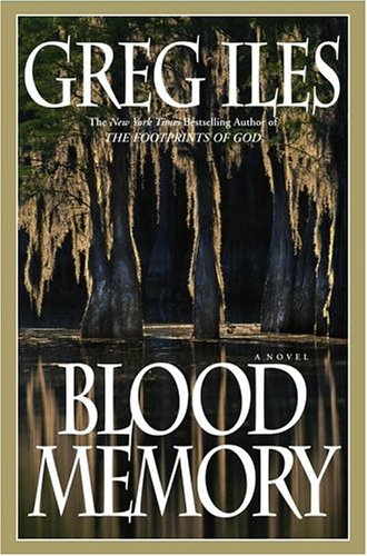 Blood Memory : A Novel