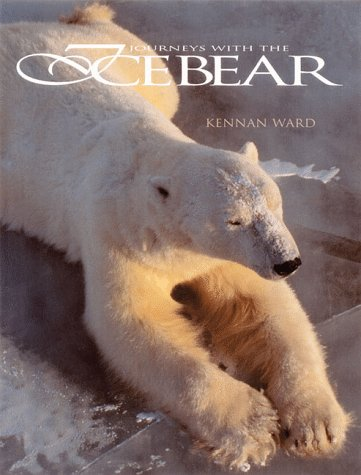 Journeys With the Ice Bear, Kennan Ward