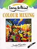 Colour Mixing (Collins Learn to Paint) (0004128885) by Martin, Judy