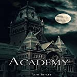 The Academy: Moving In Series, Book 6 | Ron Ripley