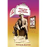 Once Upon a Time in Hollywood: From the Secret Files of Harry Pennypacker ~ Michael B. Druxman