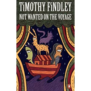 Not Wanted on the Voyage: Amazon.co.uk: Timothy Findley: Books
