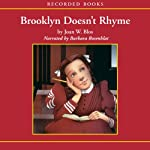 Brooklyn Doesn't Rhyme   Joan Blos