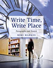 Write Time Write Place Paragraphs and Essays by Mimi Markus