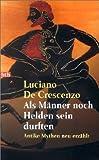 - Luciano DeCrescenzo