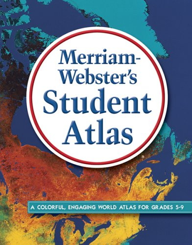 Merriam-Webster's Student Atlas (World Atlas)