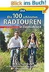 Die 100 sch�nsten Radtouren in Deutsc...