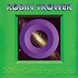 20th Century Blues by Trower, Robin (2010) Audio CD