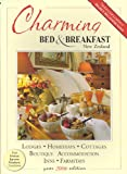 img - for Charming Bed & Breakfast New Zealand: Presenting New Zealand's Charming World of Bed & Breakfast Hospitality (Travelwise) book / textbook / text book