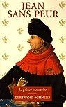 Jean sans Peur : Le prince meurtrier par Schnerb