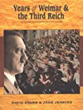 Years of Weimar and the Third Reich (0340704748) by Evans, David