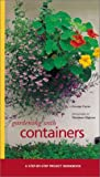 Gardening with Containers (Step-By-Step Project Workbook) (1841721743) by Carter, George