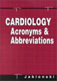 img - for Cardiology Acronyms & Abbreviations, 1e book / textbook / text book