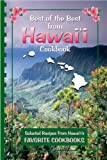 Best of the Best from Hawaii Cookbook: Selected Recipes from Hawaiis Favorite Cookbooks (Best of the Best State Cookbook Series)