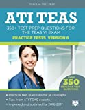 img - for ATI TEAS Practice Tests Version 6: 350+ Test Prep Questions for the TEAS VI Exam book / textbook / text book