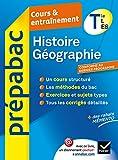 Histoire-Géographie Tle L, ES - Prépabac Cours & entraînement: cours, méthodes et sujets de bac - Terminale L, ES