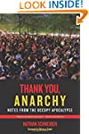 Thank You, Anarchy: Notes from the Oc...