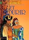 Largo Winch, tome 10 : Et Mourir par Francq