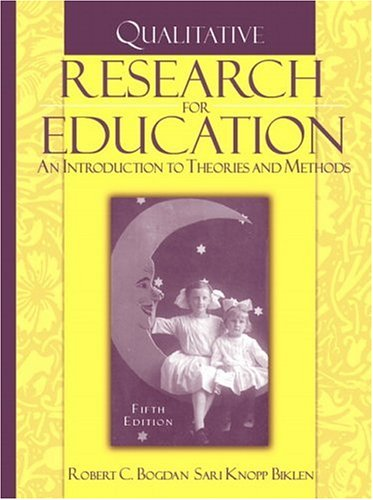 Qualitative Research for Education: An Introduction to...