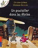 echange, troc Christian Jolibois, Christian Heinrich - Les P'tites Poules : Un poulailler dans les étoiles