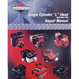 Briggs & Stratton Single Cylinder L Head Repair Manual, Model# 270962