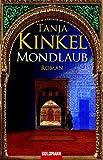 Mondlaub: Roman - Tanja Kinkel