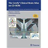The Cerefy Clinical Brain Atlas on CD-ROM: Based on the classic Talairach-Tournoux and Schaltenbrand-Wahren brain...