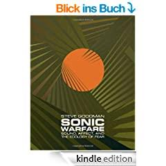Sonic Warfare: Sound, Affect, and the Ecology of Fear (Technologies of Lived Abstraction) (English Edition)