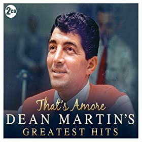 Dean Martin's Greatest Hits - That's Amore