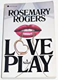 Love Play (038077917X) by Rogers, Rosemary