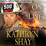 On the Line: Hidden Cove Series, Volume 2 (       UNABRIDGED) by Kathryn Shay Narrated by Jeffrey Kafer