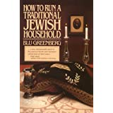How to Run a Traditional Jewish Householdby Blu Greenberg
