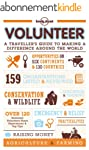 Volunteer: A Traveller's Guide to Mak...