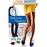 Seducing Heiress Cinderella Heiresses ebook
