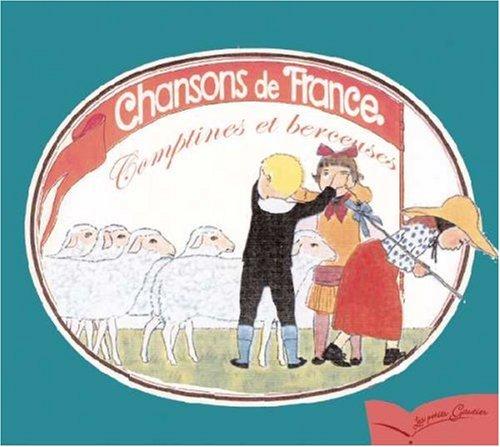 Berceuses et comptines : Chansons de France pour les petits enfants (Les petits Gautier)