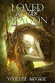 Loved by the Dragon: A Dragon Shifter Paranormal Romance (Dawn of the Dragons Book 1)