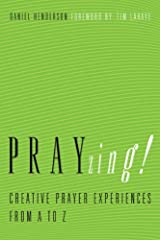 PRAYzing!, Creative Prayer Experiences from A to Z